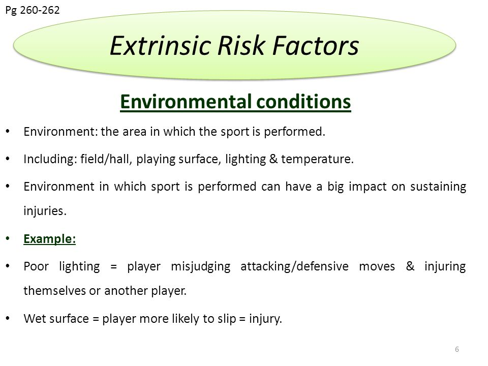 Other sports players Some sports (contact sports) are more susceptible to incurring injuries as rules allow for tackles, scrums (rugby) etc.