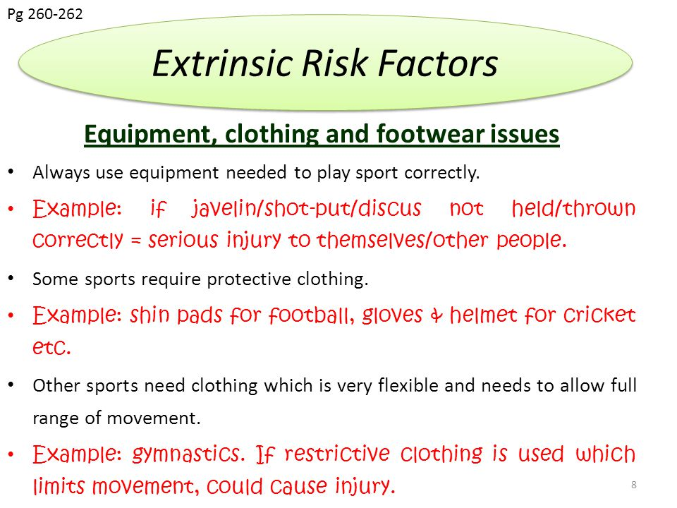 Equipment, clothing and footwear issues Essential to use correct footwear for correct surface.