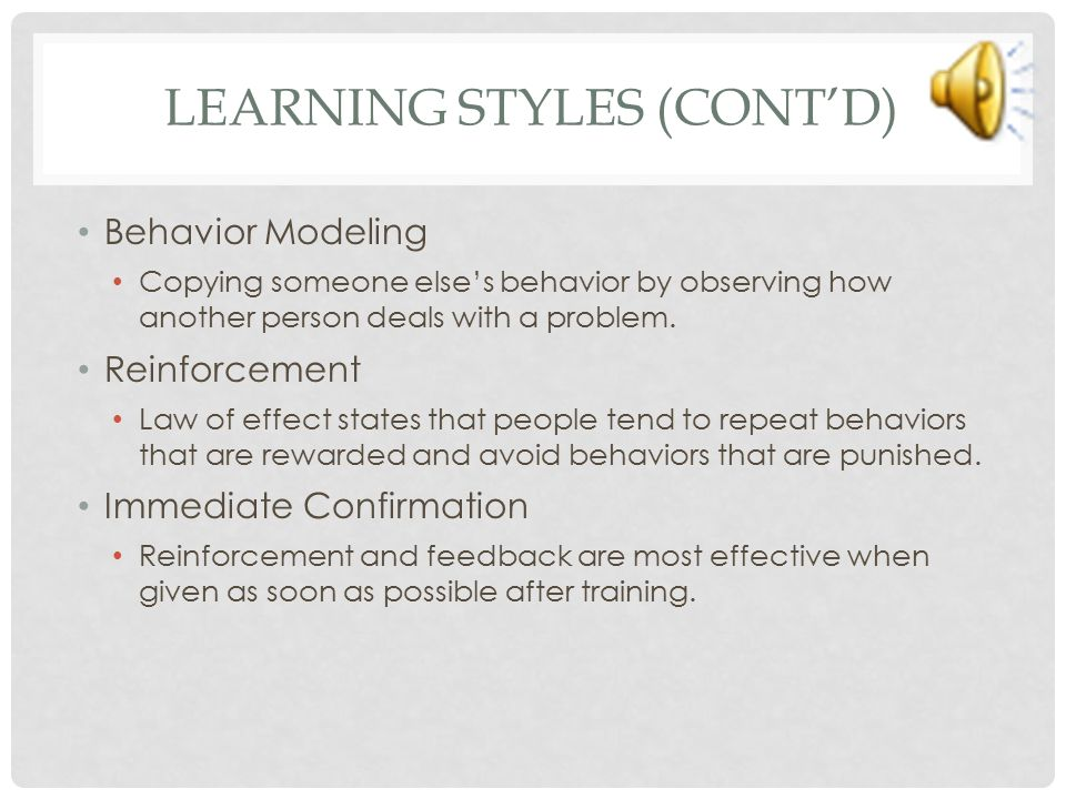 TRAINING DESIGN (CONT'D) Learner Readiness Self-Efficacy Ability to Learn Motivation to Learn Perceived Utility/Value