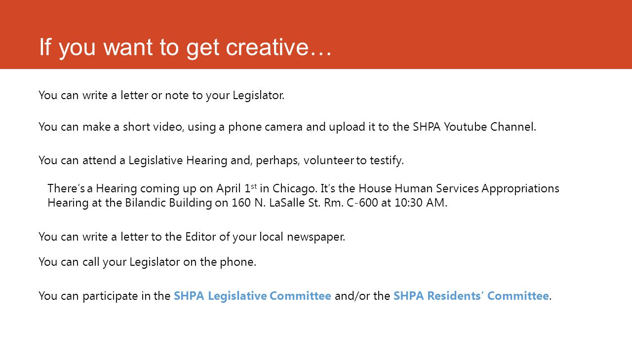 If you want to get creative… You can write a letter or note to your Legislator.