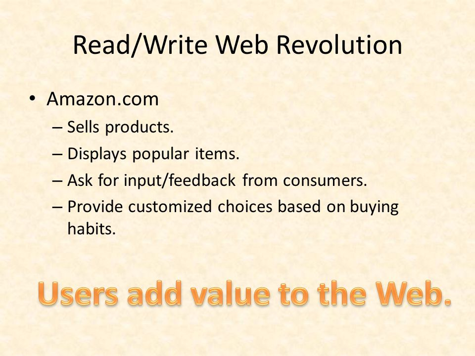 Read/Write Web Revolution Amazon.com – Sells products.
