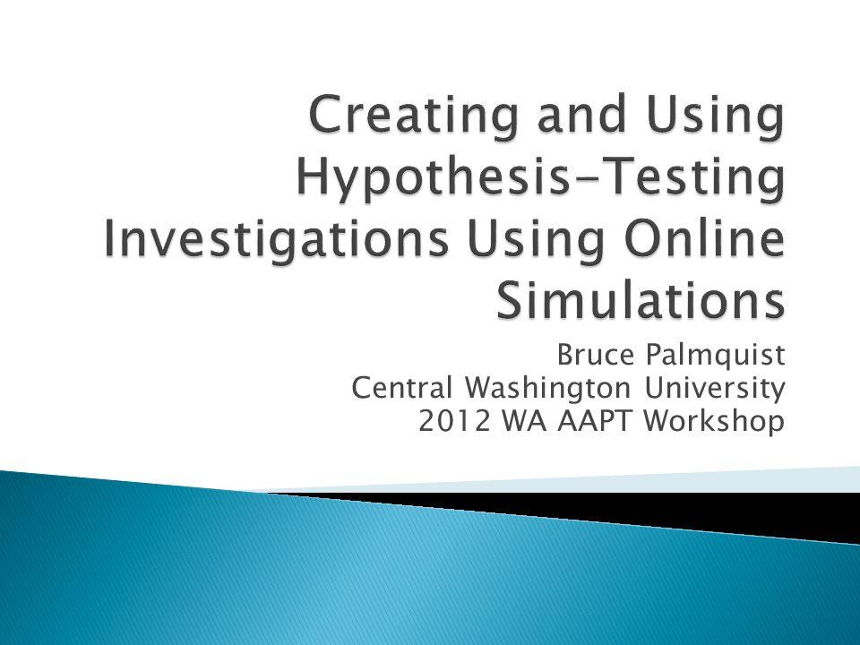 Bruce Palmquist Central Washington University 2012 WA AAPT Workshop