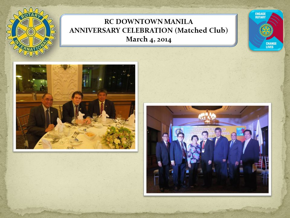 RC DOWNTOWN MANILA ANNIVERSARY CELEBRATION (Matched Club) March 4, 2014