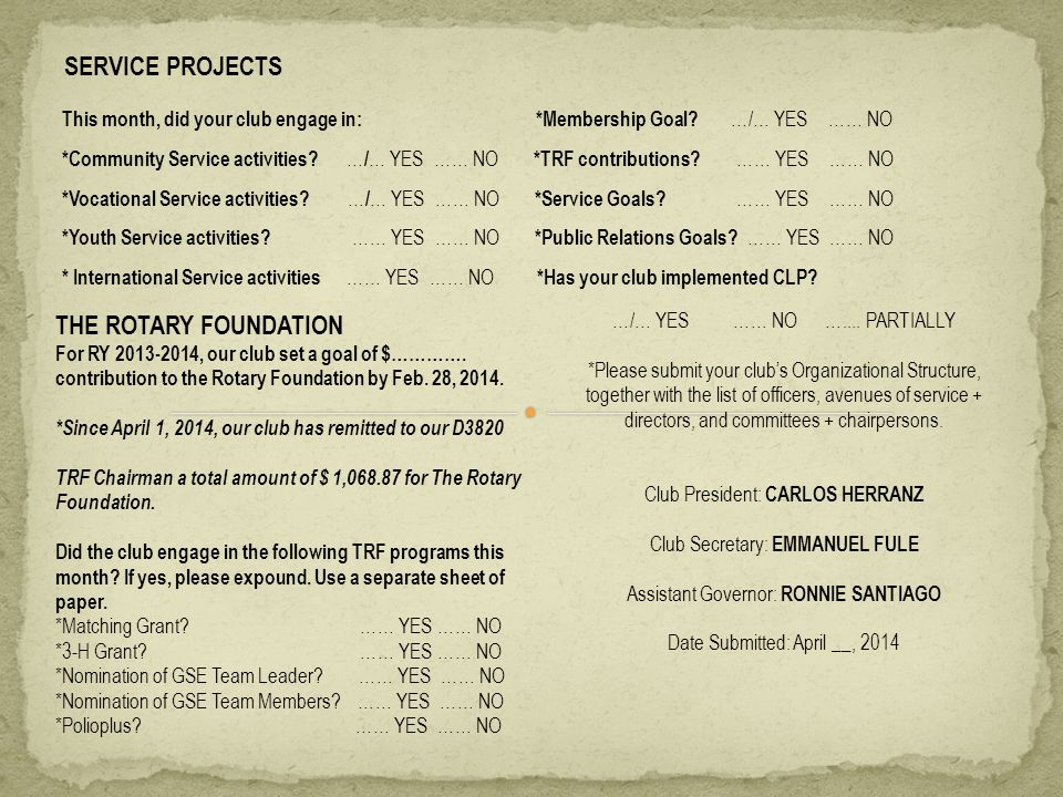 SERVICE PROJECTS This month, did your club engage in: *Membership Goal.