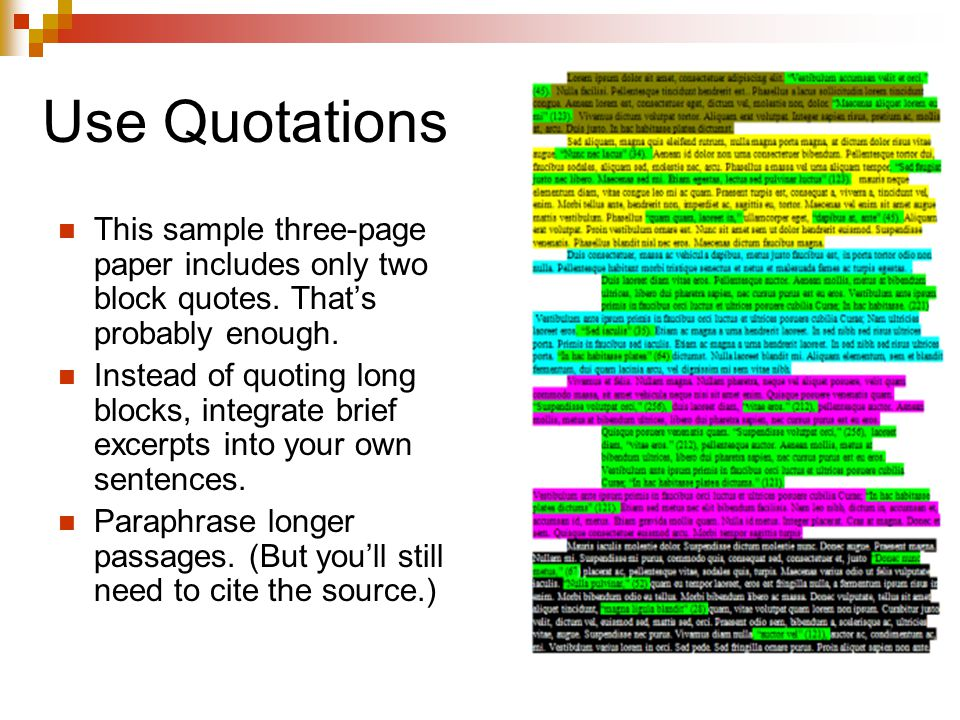 Use Quotations This sample three-page paper includes only two block quotes.