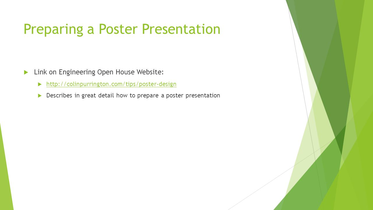 Preparing a Poster Presentation  A large-format poster is a big piece of paper (or wall-mounted monitor) that can  communicate your research at a conference  is composed of a short title  an introduction to your burning question  an overview of your novel approach  your amazing results in graphical form  some insightful discussion of aforementioned results  a listing of previously published articles that are important to your research  some brief acknowledgement of the tremendous assistance and financial support from others  if all text is kept to a minimum, a person could fully read your poster in under 5 minutes (really).