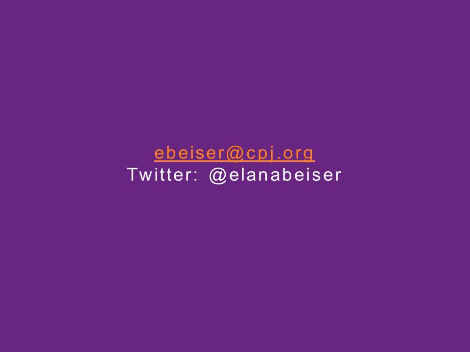ebeiser@cpj.org ebeiser@cpj.org Twitter: @elanabeiser