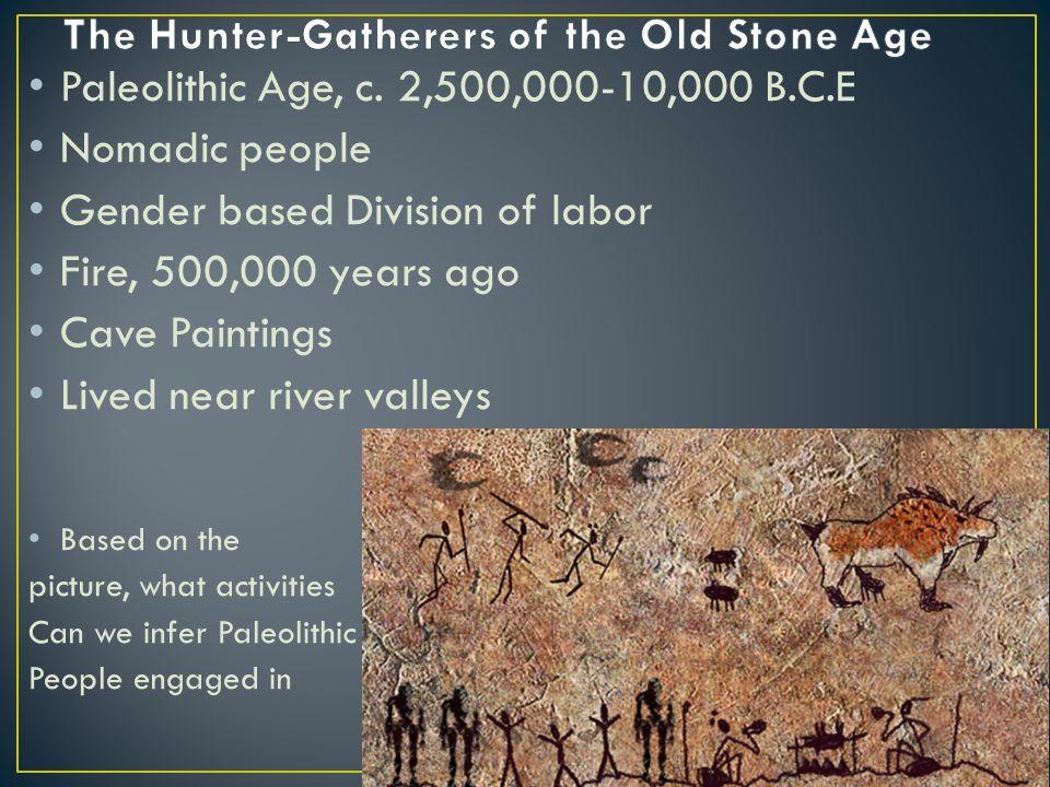 Paleolithic Age, c.