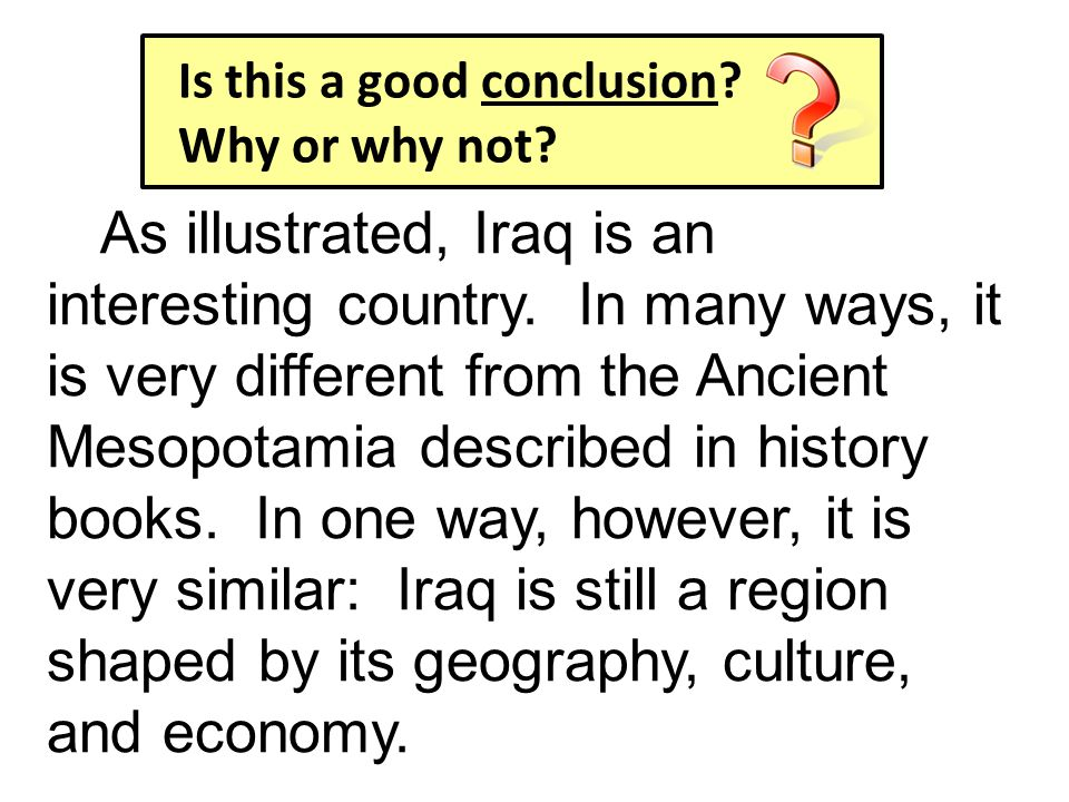 As illustrated, Iraq is an interesting country.