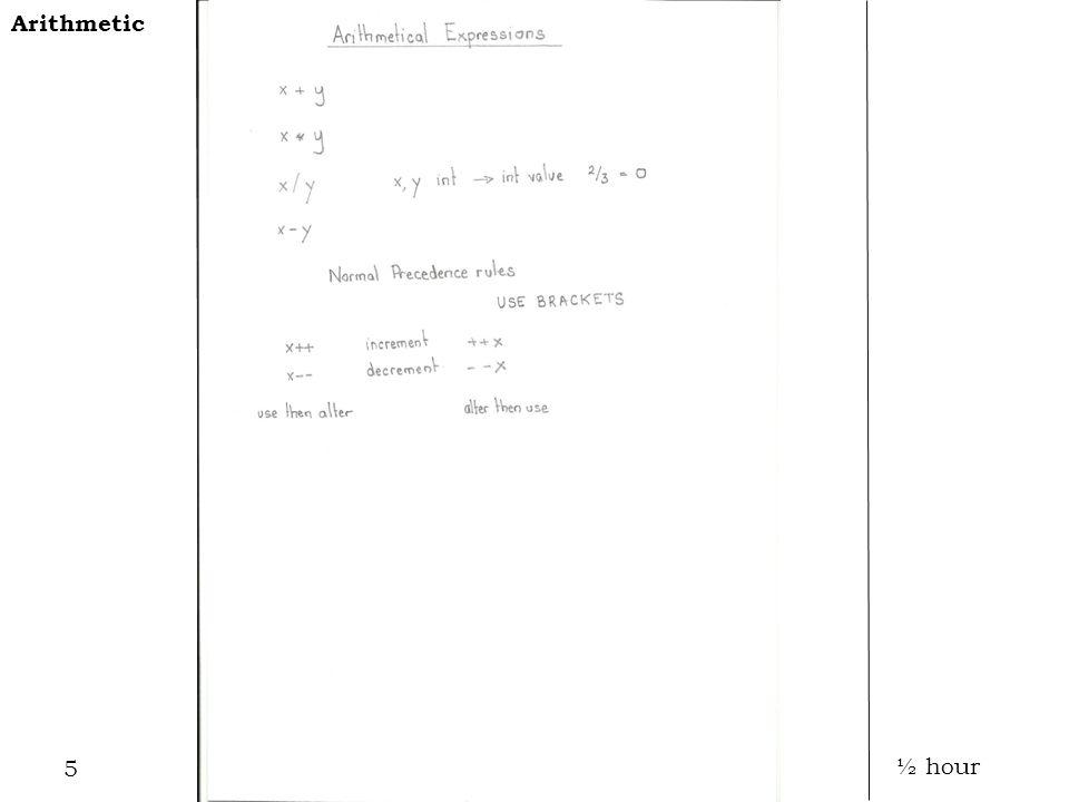 5 Arithmetic ½ hour