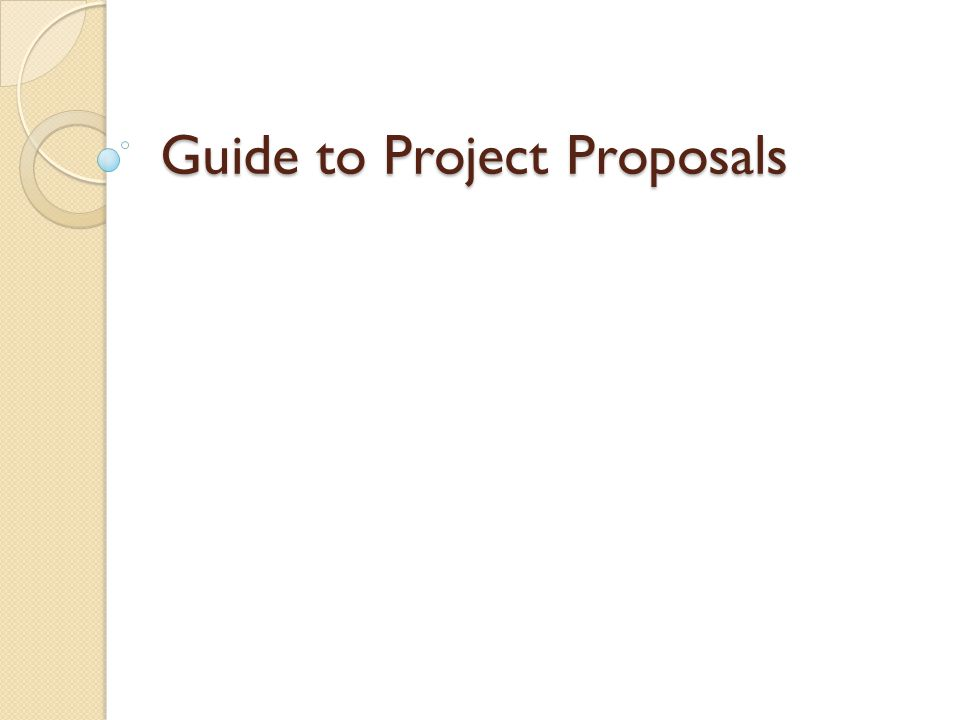 Guide to Project Proposals