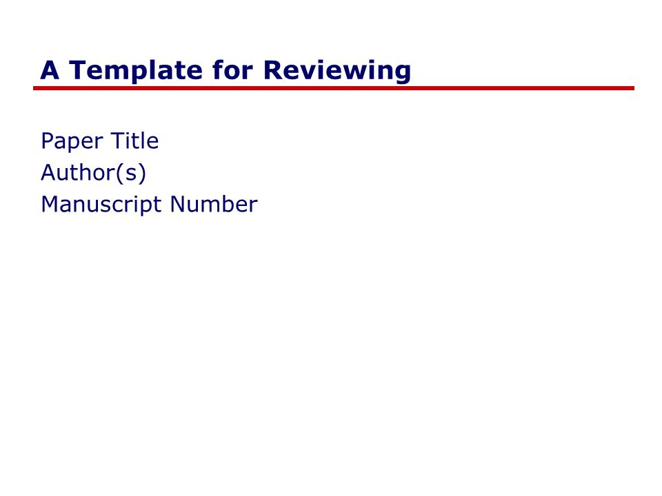 A Template for Reviewing Paper Title Author(s) Manuscript Number