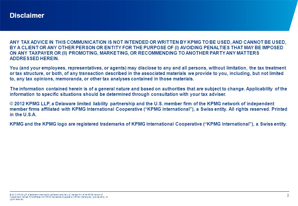 © 2012 KPMG LLP, a Delaware limited liability partnership and the U.S. member firm of the KPMG network of independent member firms affiliated with KPM