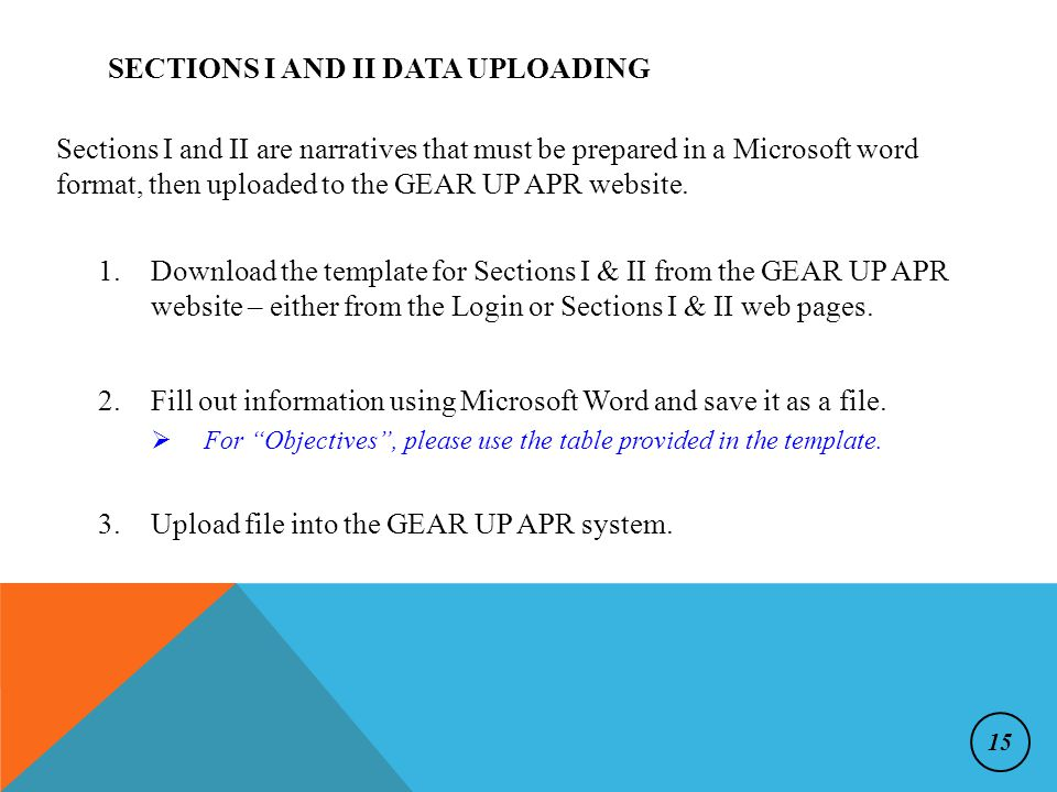 1.Download the template for Sections I & II from the GEAR UP APR website – either from the Login or Sections I & II web pages.