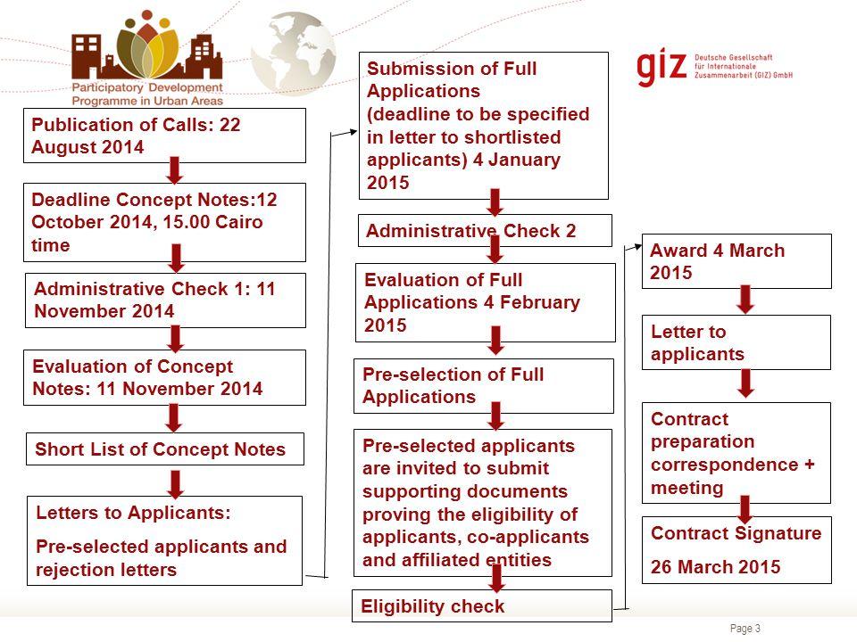 Page 3 Deadline Concept Notes:12 October 2014, 15.00 Cairo time Administrative Check 1: 11 November 2014 Evaluation of Concept Notes: 11 November 2014