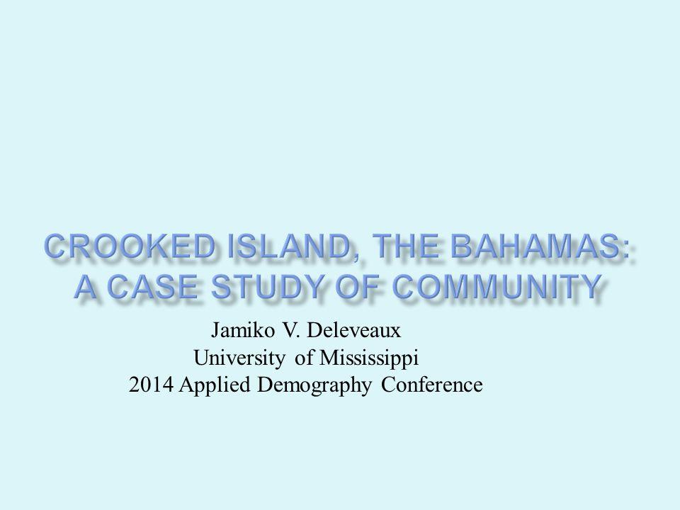 Jamiko V. Deleveaux University of Mississippi 2014 Applied Demography Conference