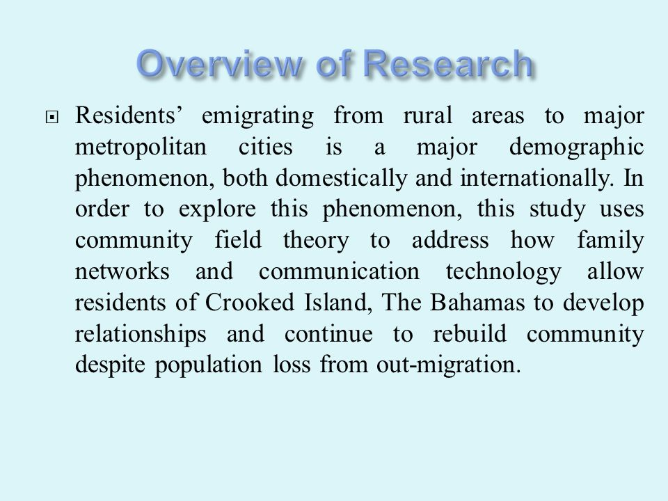  There are a myriad of factors that contribute to and affect the complex and dynamic process of out- migration from Bahamian family islands.