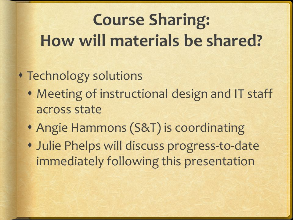 Course Sharing: How will materials be shared.