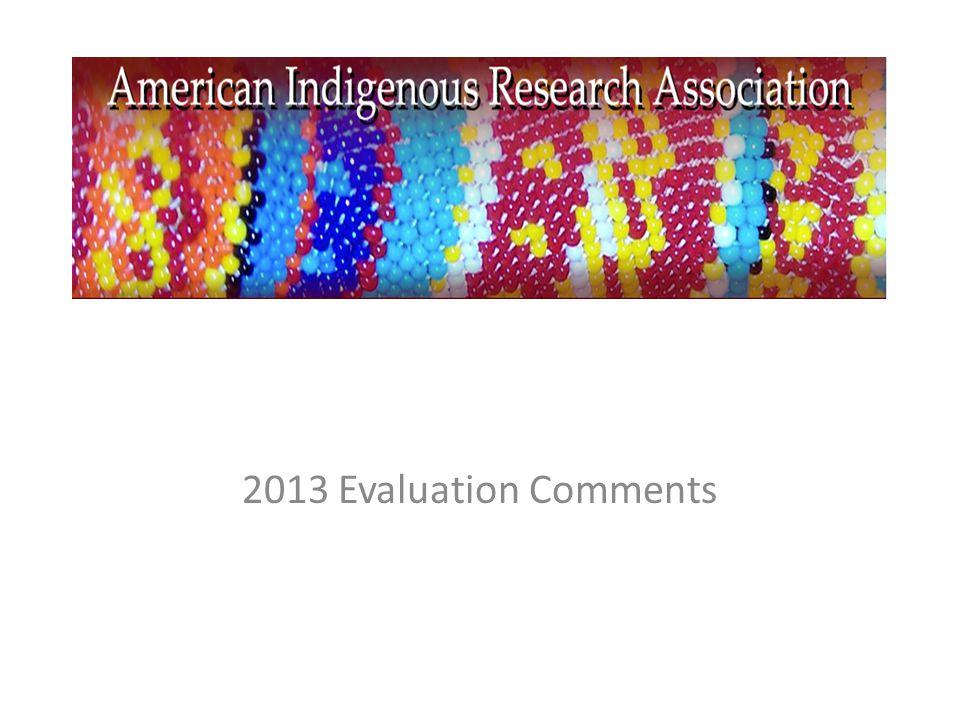 2013 Evaluation Comments