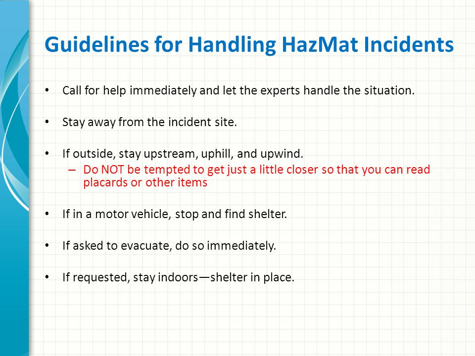 Reporting a HazMat Incident http://phmsa.dot.gov/hazmat/ library/erg