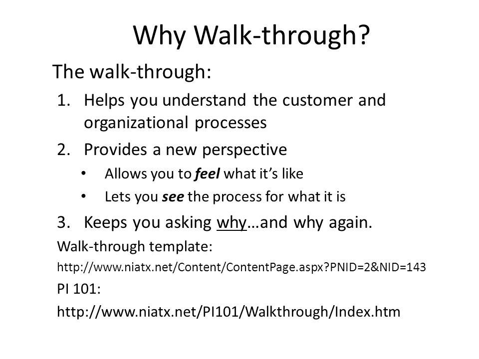 Why Walk-through.