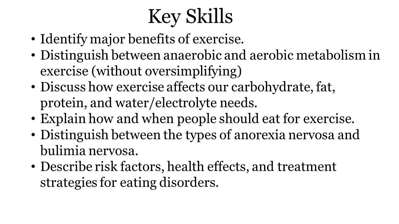 Key Skills Identify major benefits of exercise.