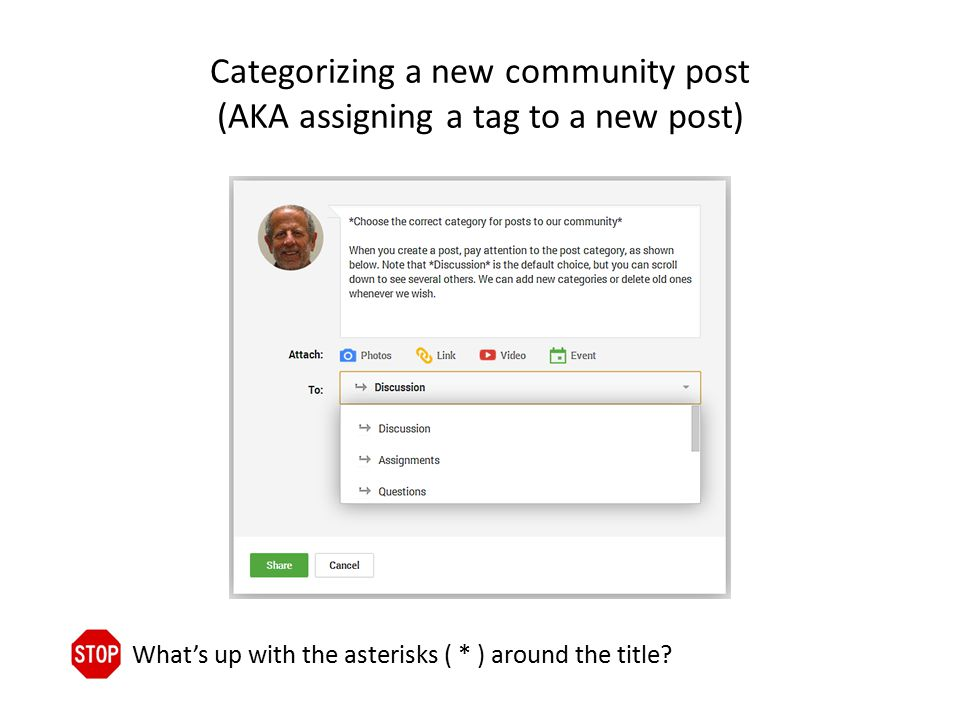 Categorizing a new community post (AKA assigning a tag to a new post) What's up with the asterisks ( * ) around the title