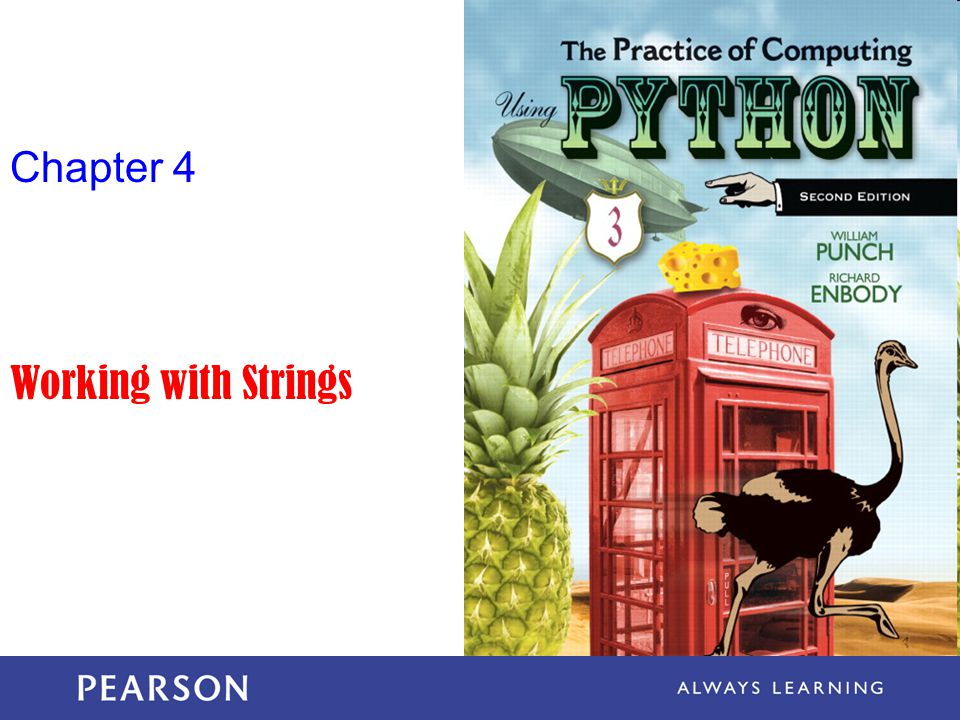 Chapter 4 Working with Strings
