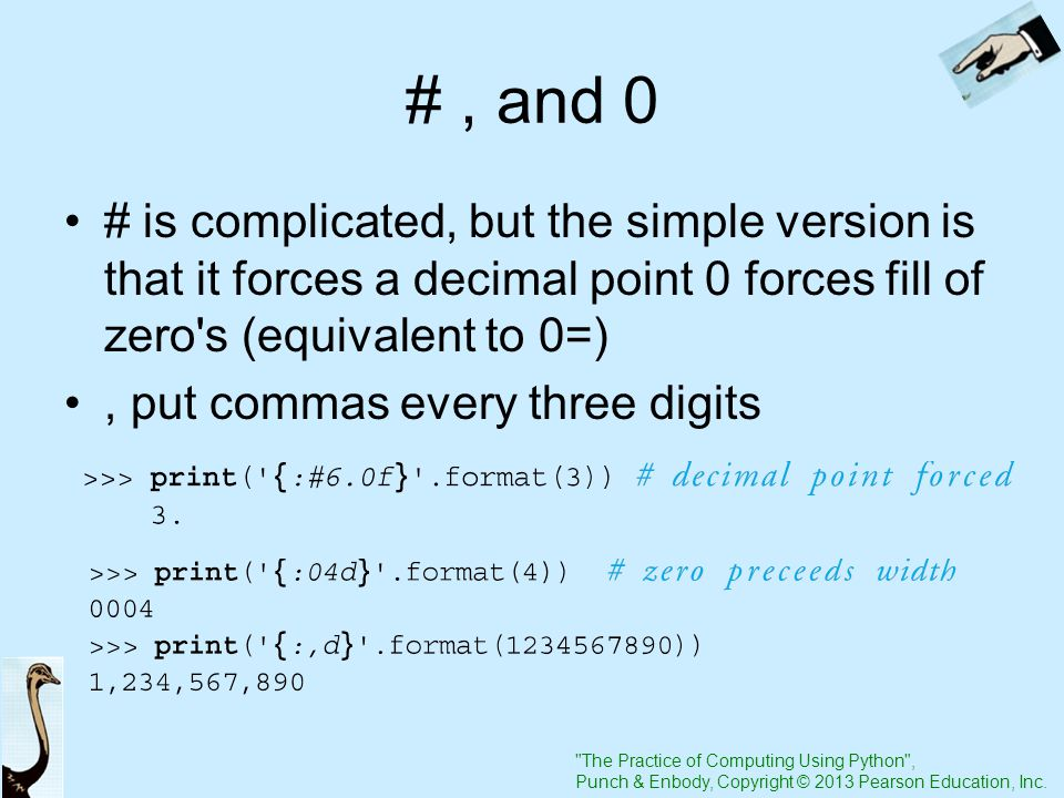 The Practice of Computing Using Python , Punch & Enbody, Copyright © 2013 Pearson Education, Inc.