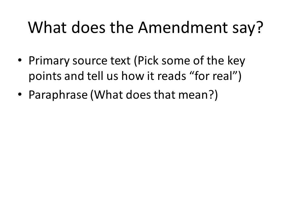 What does the Amendment say.