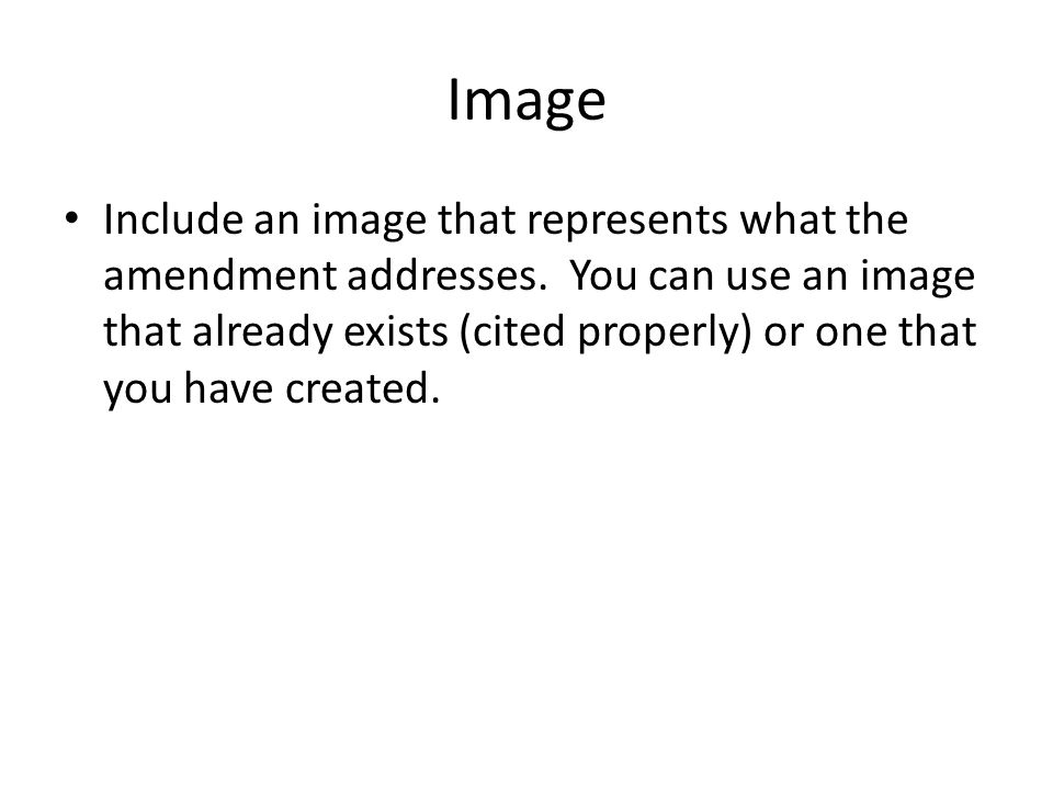 Image Include an image that represents what the amendment addresses.