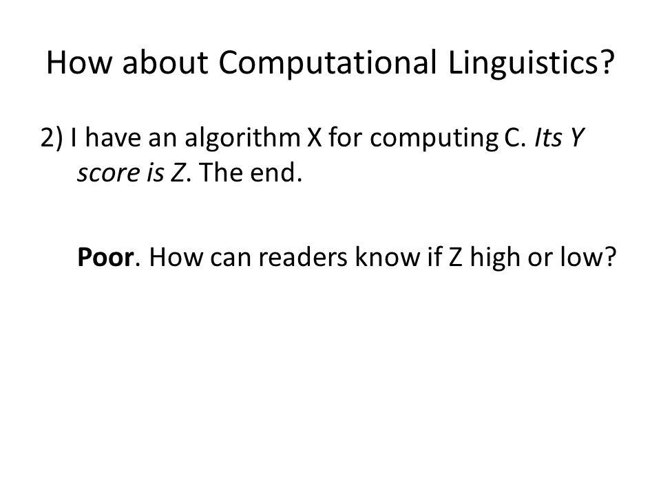 How about Computational Linguistics. 2) I have an algorithm X for computing C.