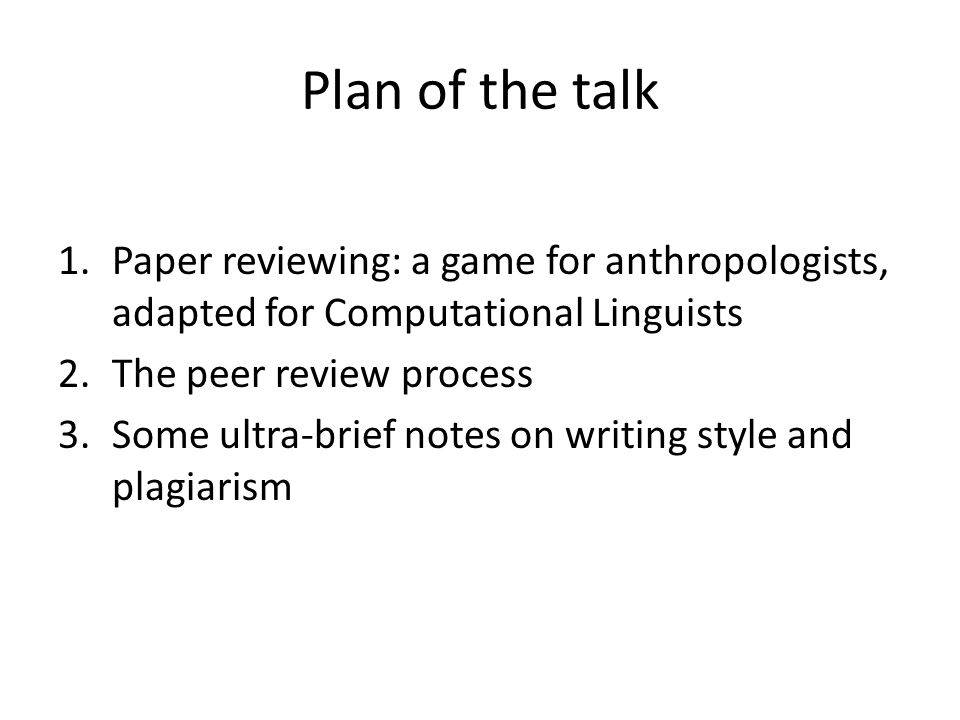 A game: Let's review some papers A game by the anthropologist Jim Moore (UCSD) (adapted from his web site)