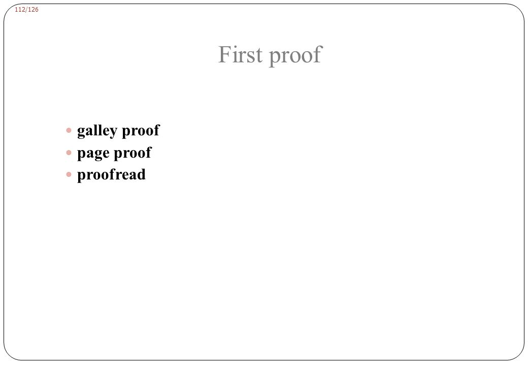 112/126 galley proof page proof proofread First proof