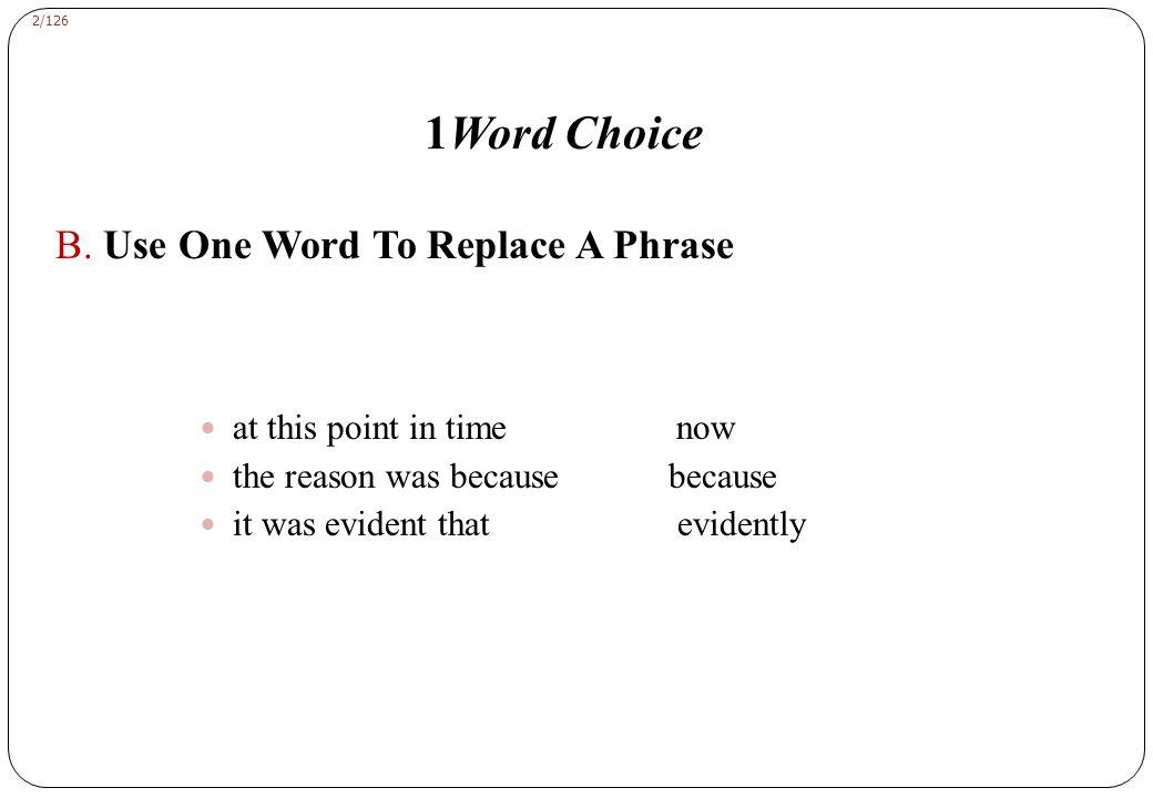 2/126 1Word Choice B.