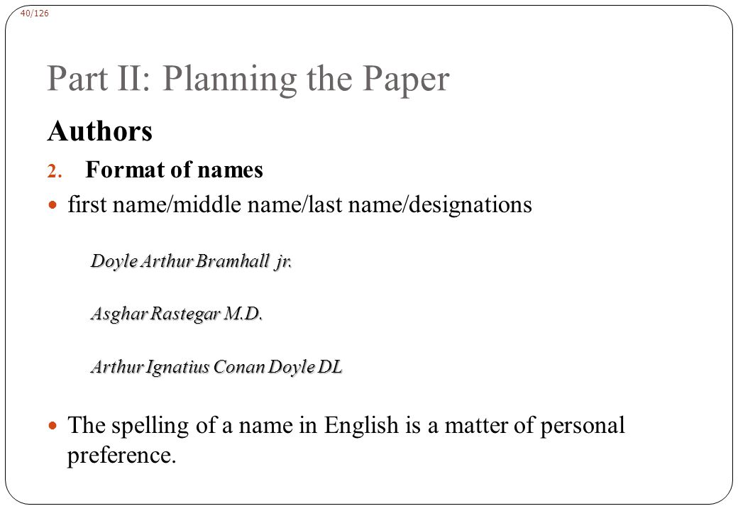 40/126 Part II: Planning the Paper Authors 2.