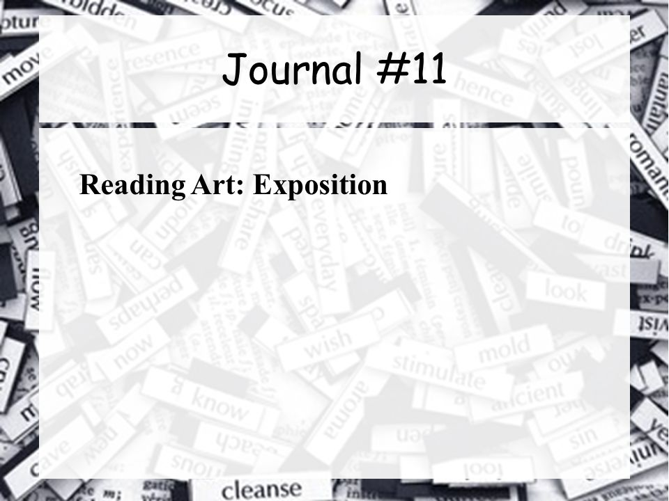 Journal #11 Reading Art: Exposition