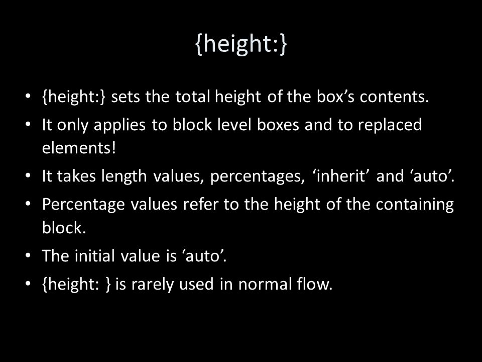 {height:} {height:} sets the total height of the box's contents.