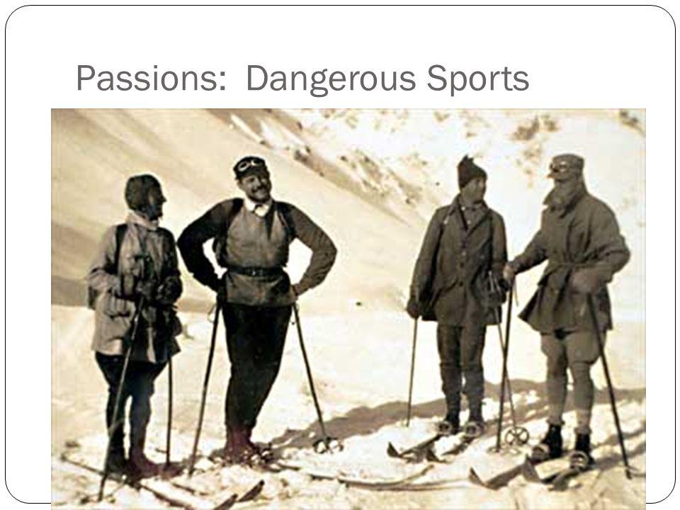 Passions: Dangerous Sports