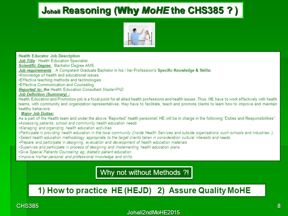 J ohali Reasoning ( Why MoHE the CHS385 .