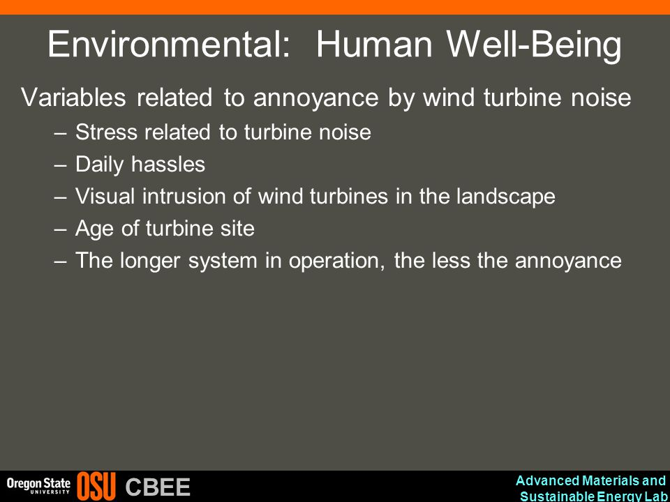 Advanced Materials and Sustainable Energy Lab CBEE Environmental: Human Well-Being Variables related to annoyance by wind turbine noise –Stress relate