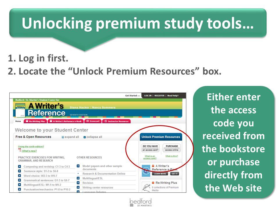 1. Log in first. 2. Locate the Unlock Premium Resources box.