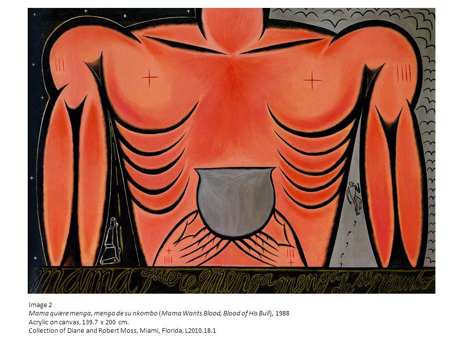 Image 2 Mama quiere menga, menga de su nkombo (Mama Wants Blood, Blood of His Bull), 1988 Acrylic on canvas, 139.7 x 200 cm.
