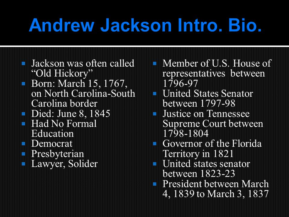 ELECTION OF 1824  He won the popular vote but the lack of an electoral majority resulted in the election being decided in the House.