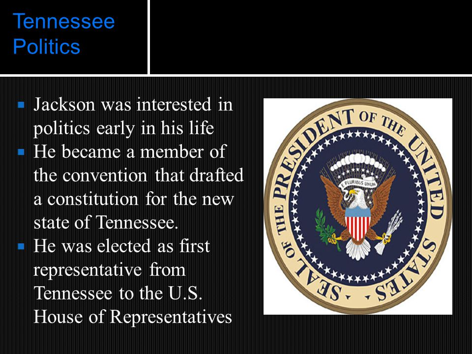 Tennessee Politics  In 1802 Jackson was elected major general of the Tennessee militia There are no necessary evils in government.