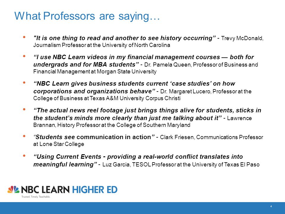 4 What Professors are saying…
