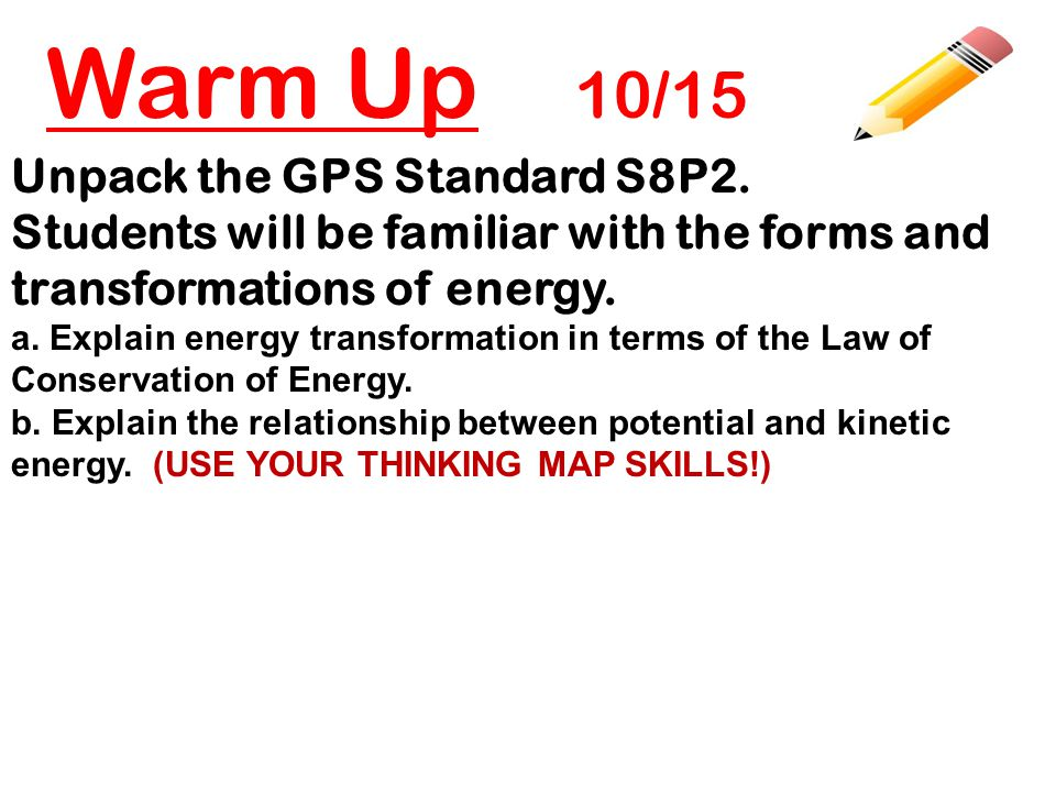 Warm Up 10/15 Unpack the GPS Standard S8P2.