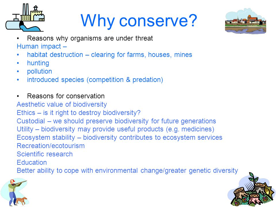 Why conserve.
