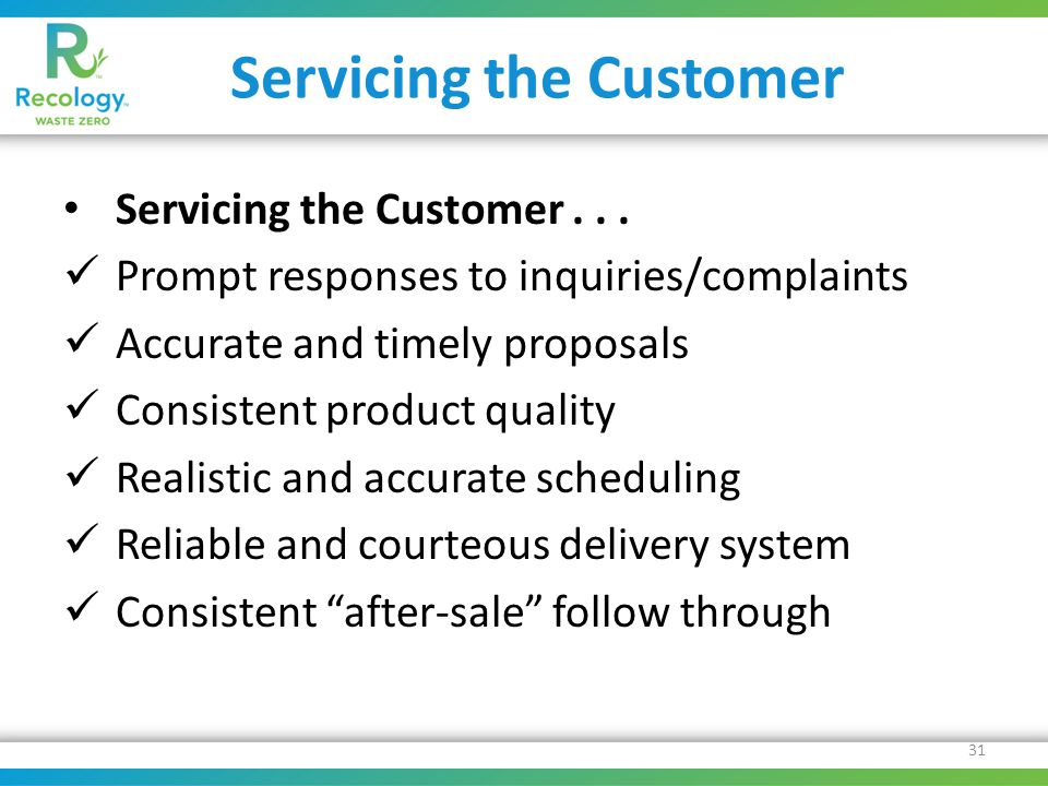 Servicing the Customer Servicing the Customer...