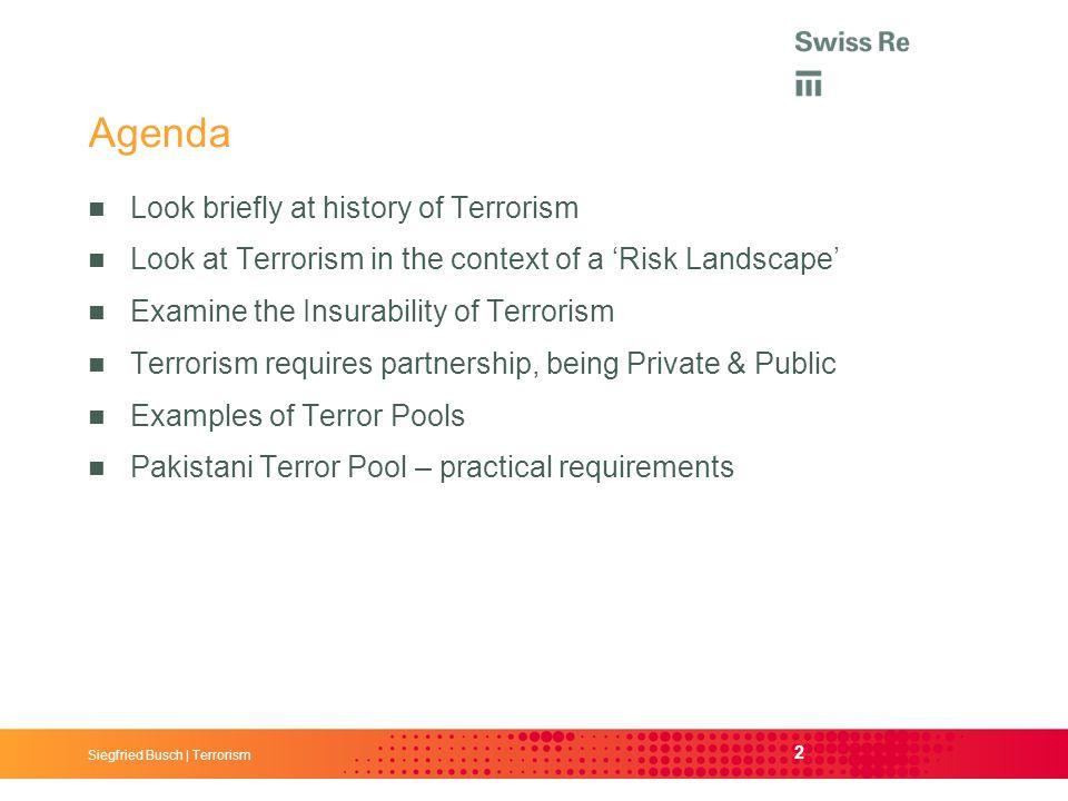 Siegfried Busch | Terrorism Terrorism The Pakistani Terror Pool – A Reinsurer's View Siegfried Busch | Terrorism
